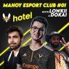 Mahoy e-sport show invite Lowkii