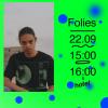 Folies (Interview) – 22/09/21
